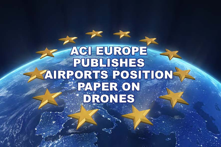 Airports Council International Europe Publishes Drone Position Paper